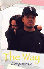 The Way | Kehlani & Chance The Rapper by breezyswife05
