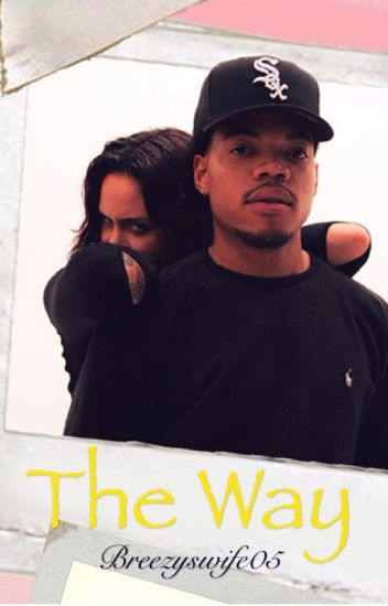 The Way (Kehlani & Chance The Rapper)