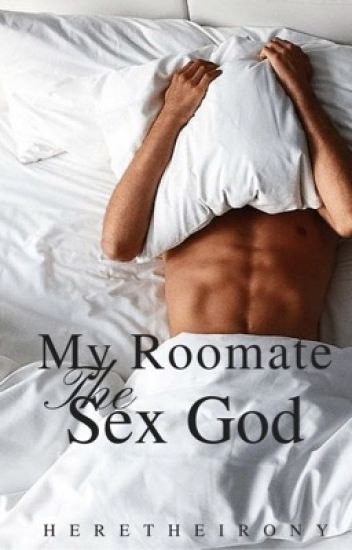 My Roommate the Sex God (Boyxboy ) ✔️