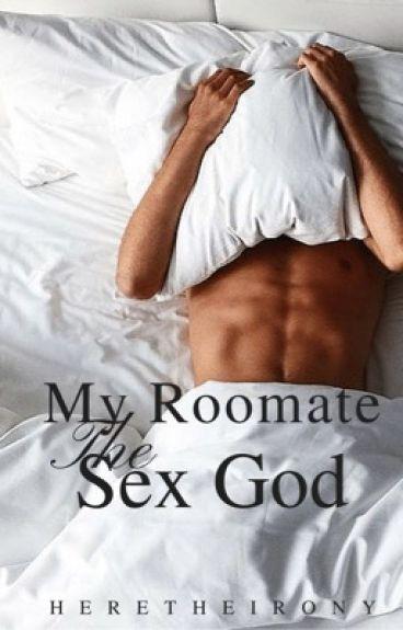 My Roommate the Sex God (Boyxboy ) ✔️