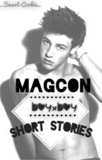 Short Stories BoyxBoy Magcon by _Smart-Cookie_