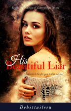 His Beautiful Liar by Dehittaileen