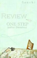 Review One Step by Kelamkari