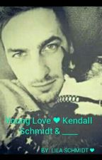 Young Love ❤ Kendall Schmidt & ____ by LilaSchmidt