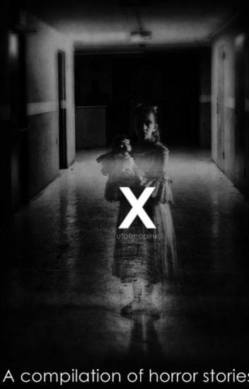 X (Horror Stories)
