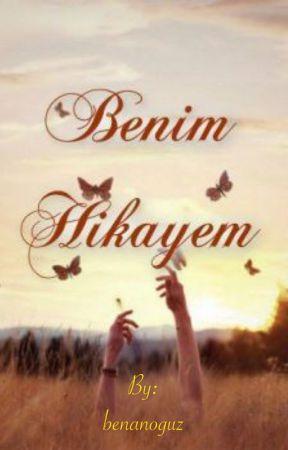 BENIM HIKAYEM by benanoguz
