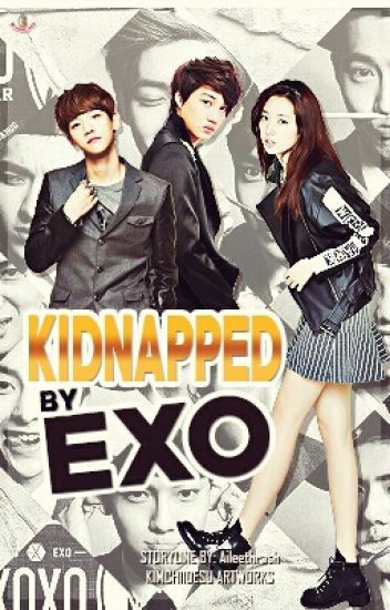 Kidnapped By EXO | ot12 and bts ff