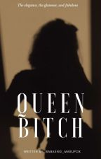 Queen Bitch by bluesachiko