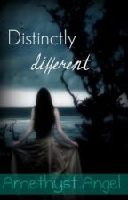 Distinctly Different by Miss_Ever_After