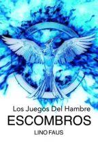 ESCOMBROS - Los Juegos Del Hambre by linofaus