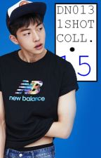 D_Night013 2015 One Shot Collection by ExplicitPandaPH