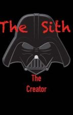 The Sith [The Creator] by UnknownPineapple