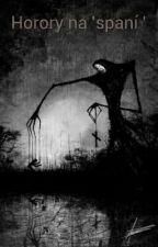 Horory na 'spaní ' by fantazi020