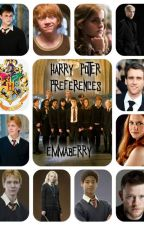 Harry Potter Preferences (REQUESTS CLOSED) by Emma113