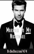 Married To My Nightmare by ziaMalec