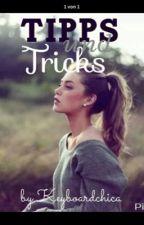 Tipps und Tricks.  # Abgeschlossen  by Keyboardchica