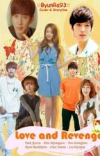 """[MyungYeon] """"Love and Revenge"""" by ByunRa93"""