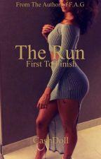 The Run by CashDoll