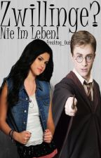 Zwillinge? Nie im Leben! || Harry Potter FF by Freaking_Out
