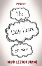 The Little Heart of Mine by NurIzzahHani