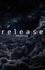 release. by fxntyy