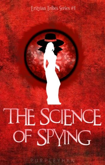 The Science of Spying (Erityian Tribes, #4)