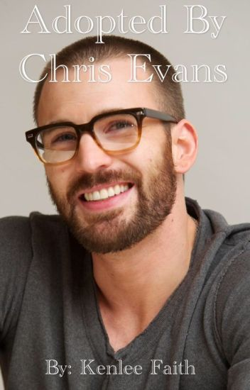 Adopted By Chris Evans