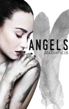 Angels - A Demi Lovato FanFiction by DDLovatic18