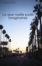 Lo que nadie pudo imaginarse. by Imaginarius