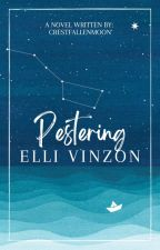 Pestering Elli Vinzon by CrestfallenMoon