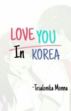 Love You In Korea by chocholate08