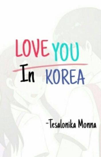 Love You In Korea (Selesai)