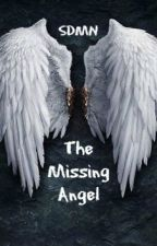 The Missing Angel - SDMN by Sushilover_8