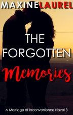 The Forgotten Memories by astoldby_maxine