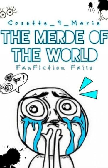 The merde of the world #Wattys2016