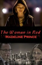 The Woman in Red (The Stone Chronicles: Book 3) by MaddieIPrince
