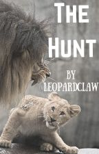 The Hunt (ON HIATUS) by Leopardclaw