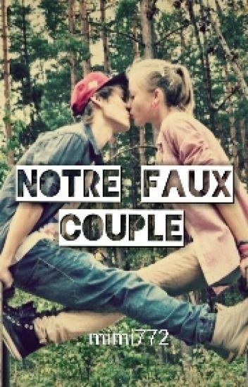 Notre faux couple