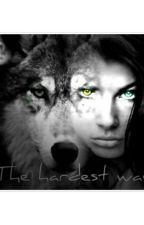 The Hardest Way by LOLissss