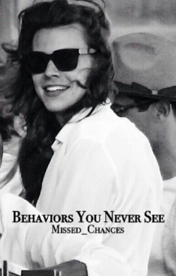 Behaviors You Never See |h.s.|