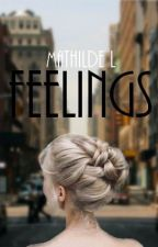 Feelings - Tome 1 by Math_L