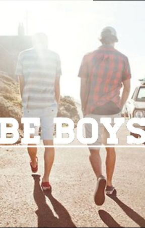 BE BOYS II (BROMANCE) : REMEMBRANCE OF WHO WE ARE by redaviu13
