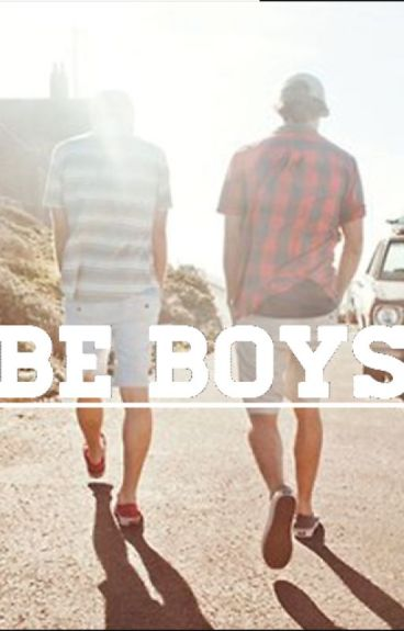 BE BOYS II (BROMANCE) : REMEMBRANCE OF WHO WE ARE