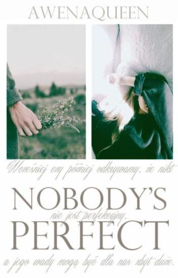 Nobody's Perfect [book three] // L.H.// ✔