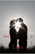 A kind of Love by LeseMaus2014