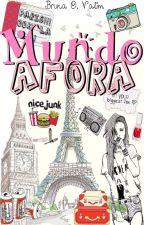 Mundo Afora by brunaoliveirawalker