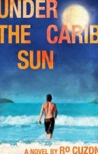Under the Carib Sun: An Adel Destin Crime Novel by RoCuzon