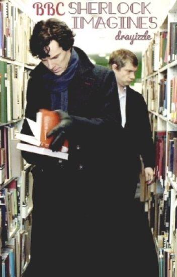 BBC Sherlock Imagines
