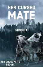 Her Cursed Mate by MissieA