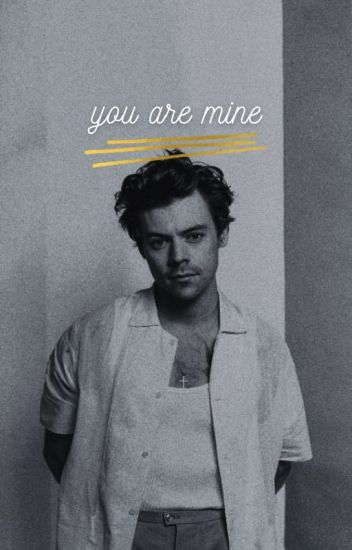 You are mine {H.S} ✔